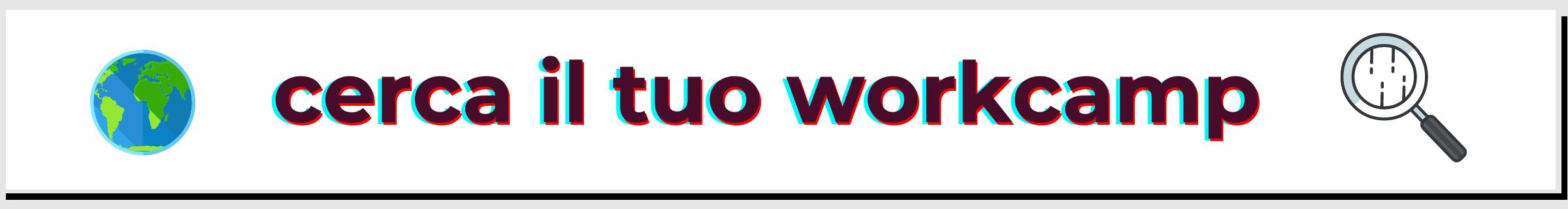 cerca il tuo workcamps mobile